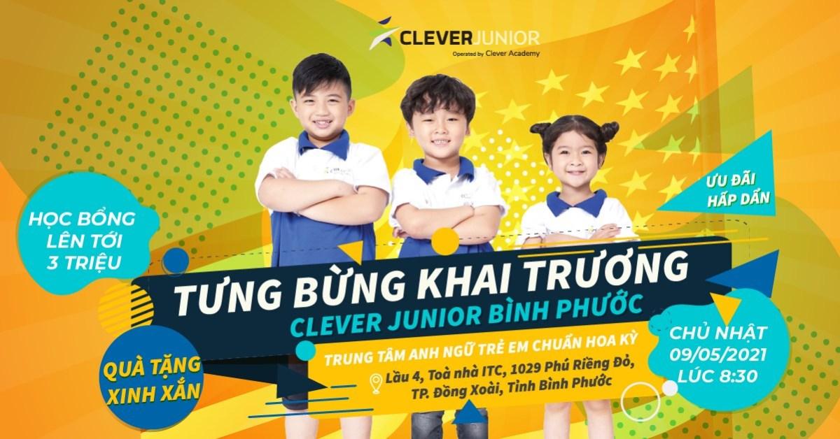 Thông cáo Báo chí: Khai trương Trung tâm Anh ngữ Trẻ em Clever Junior tại  Bình Phước – VNIS Group